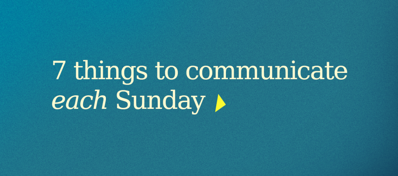 7 things churches communicate each sunday